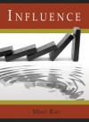 Influence - Mike Ray