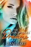Dreams (The Aries Chronicles Book 2) - Dani Hart