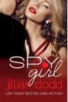 Spy Girl - Jillian Dodd