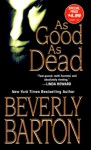 As Good As Dead - Beverly Barton