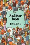Radiator Days - Lucy Knisley