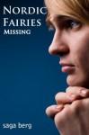 Missing - Saga Berg