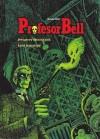 Profesor Bell: Dwugłowy Meksykanin, Lalki Jerozolimy - Joann Sfar