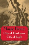 City of Darkness, City of Light - Marge Piercy