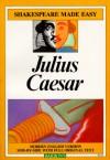 Julius Caesar (Shakespeare Made Easy) - William Shakespeare
