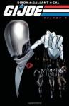 G.I. Joe, Volume 4 - Chuck Dixon, S.L. Gallant, Alex Cal