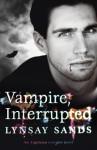 Vampire, Interrupted: An Argeneau Vampire Novel (Argeneau Vampires) - Lynsay Sands