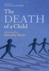The Death of a Child - Peter Stanford, Dorothy Rowe