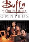 Buffy the Vampire Slayer Omnibus Volume 3 - Andi Watson, Christopher Golden, Dan Brereton, Tom Sniegoski, Hector Gomez, Eric Powell, Cliff Richards, Brian Horton