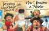 How I Became a Pirate / Pirates Don't Change Diapers (2 Book Set) - Melinda Long, David Shannon
