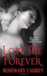 Love Me Forever - Rosemary Laurey