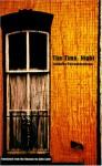 The Time: Night - Ludmilla Petrushevskaya, Sean Yule, Sally Laird