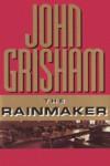 The Rainmaker - John Grisham, Frank Muller