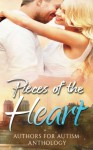 Pieces of the Heart: Authors for Autism - Cherron Riser, Maggie Adams, Shannon Bell, Robbie Cox, Chrys Fey, Joan Hazel, Violet Howe, Brenda Hunt, Paradox Book Cover Designs ., Kelly Hartigan