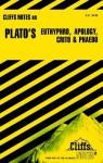 Cliffsnotes Plato's Dialogues: Euthyphro, Apology, Crito & Phaedo - Charles H. Patterson