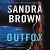 Outfox - Sandra Brown
