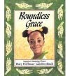 Boundless Grace - Mary Hoffman