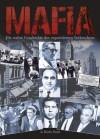 Mafia: Die wahre Geschichte des organisierten Verbrechens (German Edition) - Jo Durden Smith