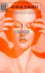 A Stranger Still - Anna Kavan