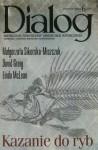 Dialog, nr 6 (667) / czerwiec 2012. Kazanie do ryb - Małgorzata Sikorska-Miszczuk, Redakcja miesięcznika Dialog, David Greig, Linda McLean