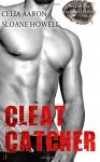 Cleat Catcher - Celia Aaron, Sloane Howell
