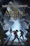 The Arctic Code - Matthew J. Kirby