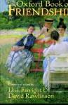 The Oxford Book Of Friendship - D.J. Enright, David Rawlinson