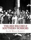 The Red record & Southern Horrors: Real American History - Ida B. Wells Barnett