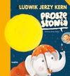 Proszę słonia - Ludwik Jerzy Kern, Jerzy Kern Ludwik