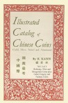 Illustrated Catalog of Chinese Coins, Vol. 3 - Eduard Kann
