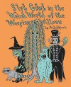 Slub Glub in the Weird World of the Weeping Willows - Andrew Goldfarb