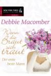 Der erste beste Mann - Debbie Macomber