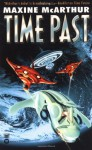 Time Past - Maxine McArthur