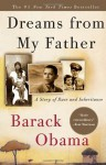 Dreams from My Father: A Story of Race and Inheritance - Barack Obama