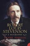 Robert Louis Stevenson: A Biography - Claire Harman