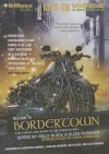 Welcome to Bordertown: New Stories and Poems of the Borderlands - Holly Black, Cassandra Campbell, MacLeod Andrews, Ellen Kushner