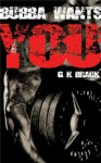 Bubba Wants YOU - G.N. Braun