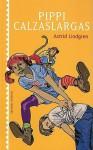 Pippi Calzaslargas/ Pippi Longstockings - Astrid Lindgren