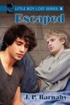 Escaped - J.P. Barnaby