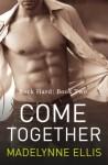 Come Together - Madelynne Ellis