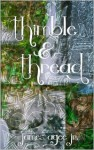 Thimble and Thread - James Agee Jr.
