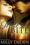 A Mate's Bite - Milly Taiden