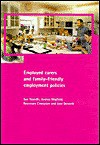 Employed Carers and Family-Friendly Employment Policies - Sue Yeandle, Andrea Wigfield, Rosemary Crompton, Jane Dennett