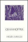 Grasshopper - Helen Hawley