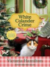 White Colander Crime - Victoria Hamilton, Emily Woo Zeller