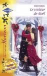 Le visiteur de Noël (Harlequin Horizon) (French Edition) - Renee Roszel, Christine Boyer