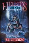 Helen's Daimones (Dyscrasia Fiction) - S.E. Lindberg