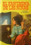 El Fantasma de Las Niñas - Louisa May Alcott