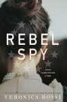 Rebel Spy - Veronica Rossi