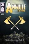 Anwulf the Viking - MR Philip Lee McCall II